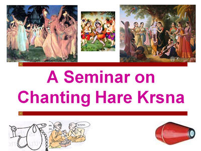 A Seminar on Chanting Hare Krsna