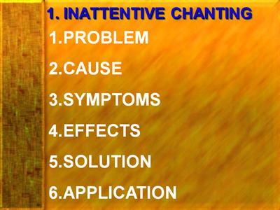 Inattentive Chanting