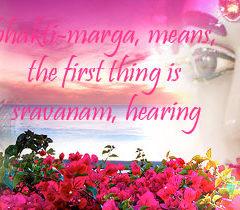 Bhakti starts with hearing