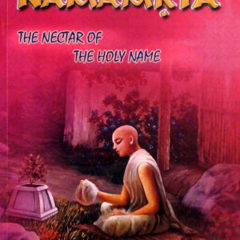Sri Namamrta Compiled From The Srila Prabhupada Books